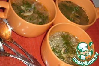 Суп с сушёными грибами, свежими шампиньонами и овсяными хлопьями