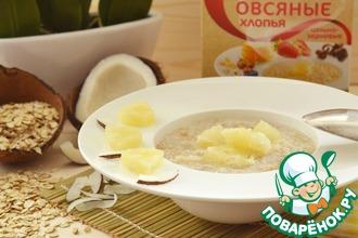 """Овсяный завтрак """"Пина Колада"""""""