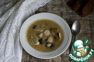 Суп с грибами и фасолью