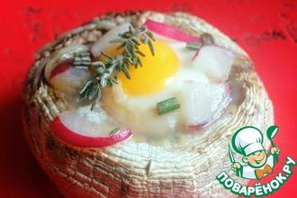 Шампиньоны с яйцом