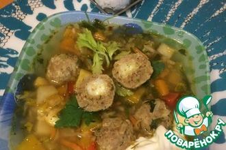 Весенний суп с фрикадельками-сюрпризами