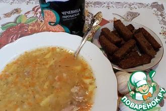 Суп из чечевицы с чесночными гренками