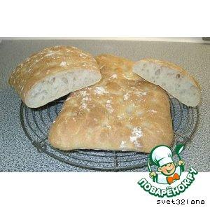 Чиабатта хлеб