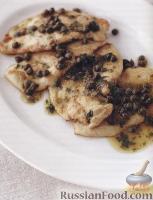 Куриные отбивные под соусом с каперсами (пикката)