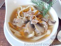 Суп-лапша с куриными желудочками и грибами