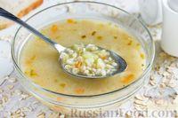 Суп с овсяными хлопьями и картофелем
