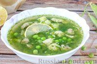 Куриный суп со свежим зелёным горошком и кинзой