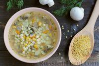 Суп с консервированной кукурузой, грибами и птитимом