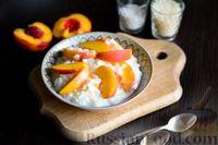 Молочная рисовая каша с персиком