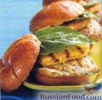 Сэндвичи с куриным филе и ананасом